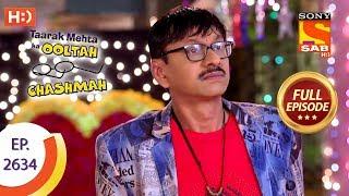 Taarak Mehta Ka Ooltah Chashmah - Ep 2634 - Full Episode - 31st December, 2018