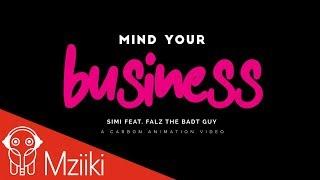 Simi - Mind Your Bizness ft. Falz - Official Video