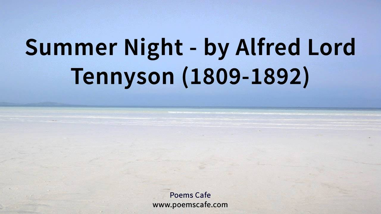 summer night by alfred lord tennyson summer night by alfred lord tennyson
