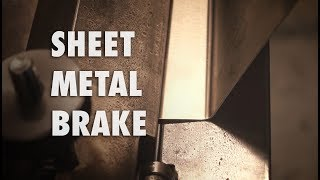 Building a Sheet Metal Brake