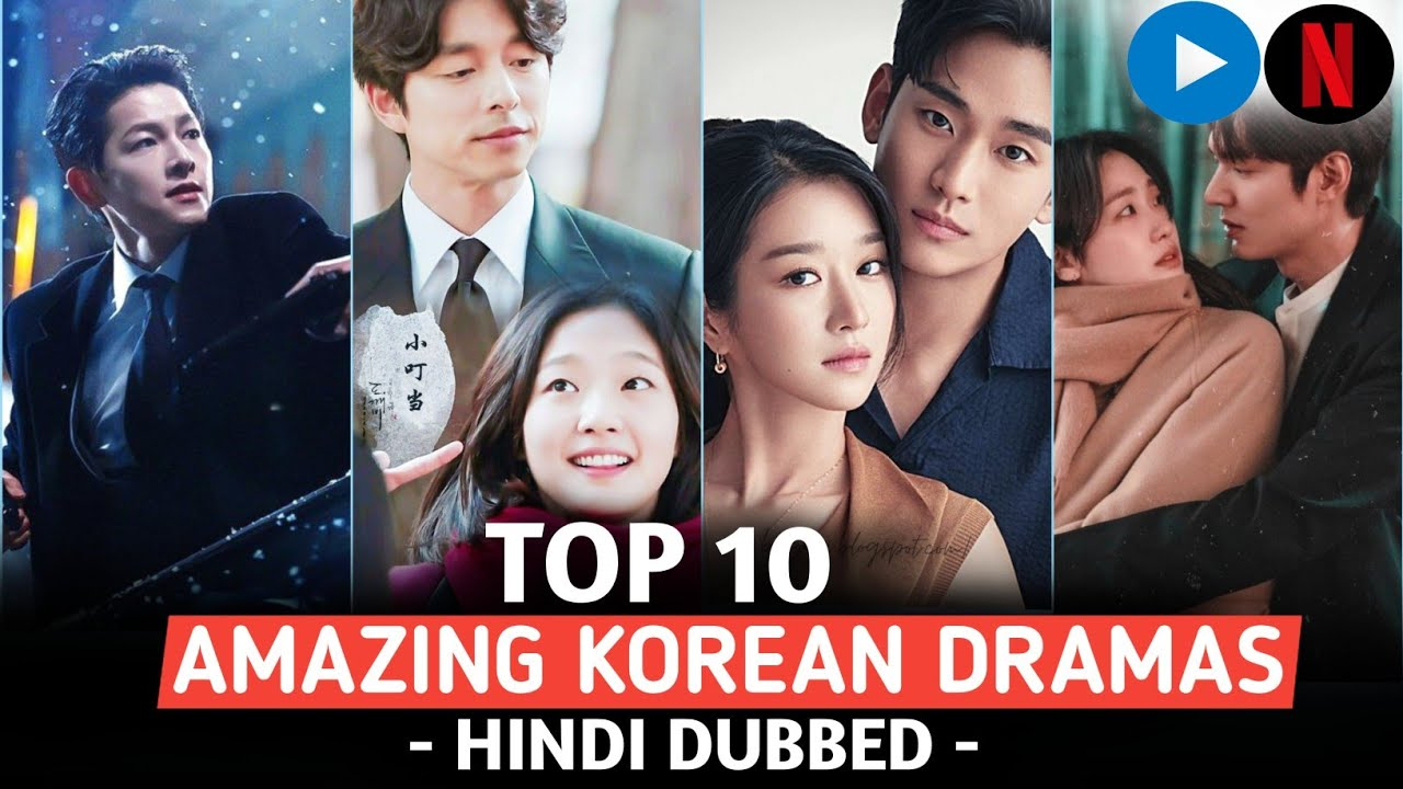 Download Top 10 Best Korean Dramas in Hindi Dubbed | Best Korean Drama in Hindi Dubbed | Mx Player | Netflix