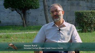 TRT DİYANET İmam ve Kıraat / 1. Bölüm - Hasan Kara / İstanbul Sultan Ahmet Camii İmam Hatibi