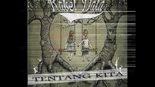KABEL DATA - TENTANG KITA (with lyrics)