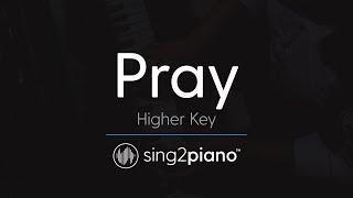 Pray [HIGHER Piano Karaoke] Sam Smith