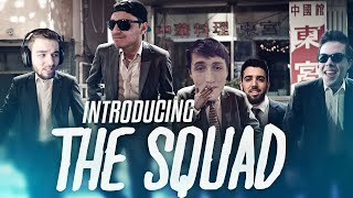 Introducing The Squad!