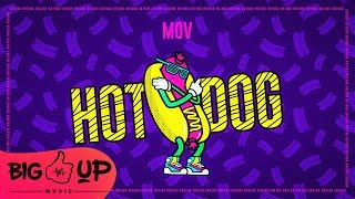 MOV - Hot Dog (by Boier Bibescu) Audio