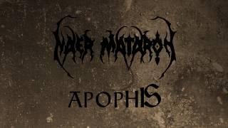Naer Mataron - Apophis