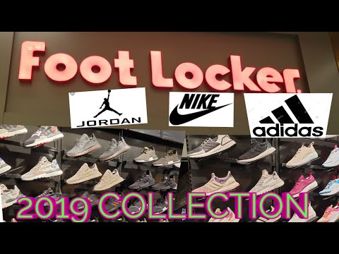 Foot LOCKER 2019 COLLECTION / ADIDAS SHOES / NIKE SHOES / JORDAN SHOES