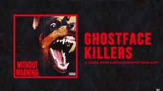 "(Official Instrumental) 21 Savage, Offset & Metro Boomin - ""Ghostface Killers"" Ft Travis Scott"