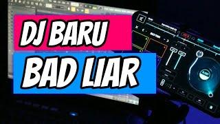 DJ BAD LIAR TEBARU 2020