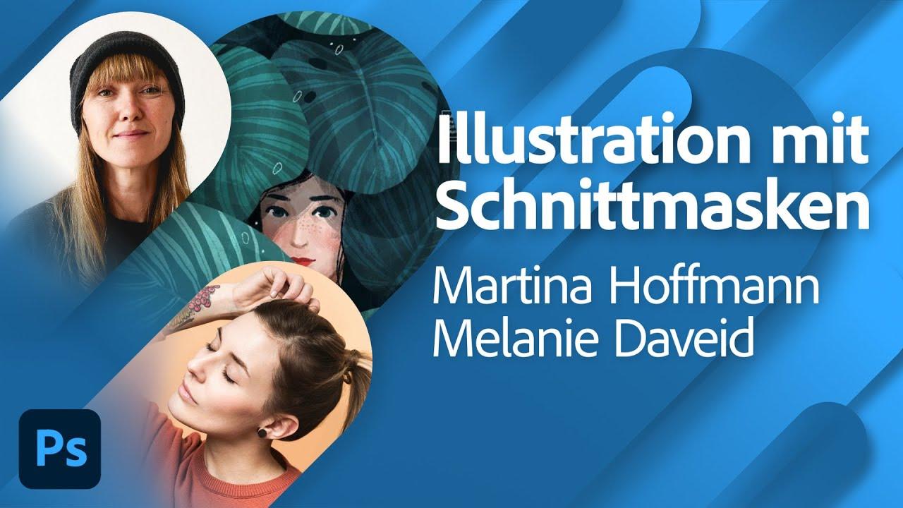 Illustration mit Martina Hoffmann und Melanie Daveid  Adobe Live