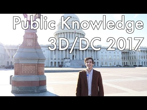 Public Knowledge 3D/DC 2017 Conference + Reception!