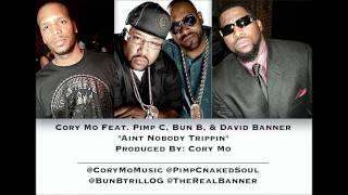 Cory Mo Ft. UGK & David Banner - Ain't Nobody Trippin (Remix)