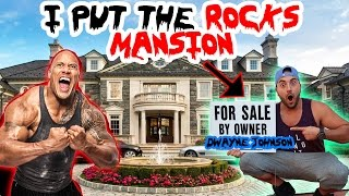 (THE ROCK) I PUT DWAYNE JOHNSON'S MANSION UP FOR SALE // SNEAKING INTO HIGH SECURITY MANSION 😱