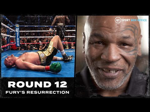 'I never understood Tyson Fury' Mike Tyson full interview | Round 12: Fury's Resurrection