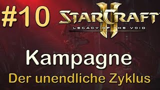 Starcraft 2: Legacy of the Void - Kampagne #10: Der unendliche Zyklus [GER/DEU]