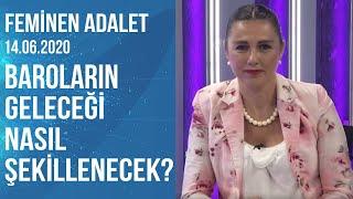 Feminen Adalet  Av Taciser Ülkü Levent  14.06.2020