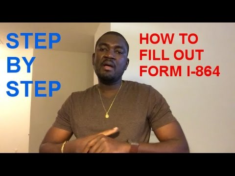 HOW TO FILL OUT FORM I 864 AFFIDAVIT OF SUPPORT (STEP BY STEP)