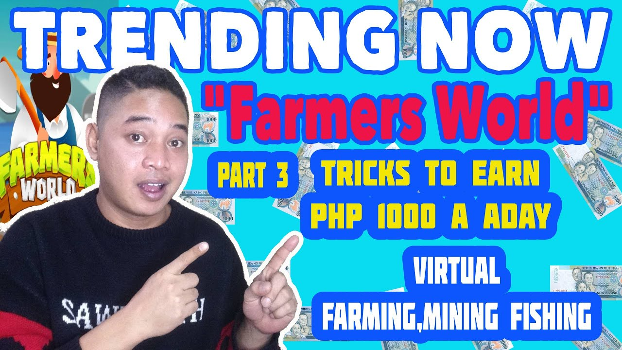 Download FARMERS WORLD PART 3! PAANO KUMITA NG Php 1000 A DAY? PAANO E CONVERT ANG EARNINGS?