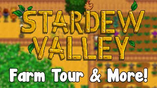 Stardew Valley - Farm Tour & More! - GullofDoom