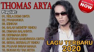 Download THOMAS ARYA [ Lagu Terbaru 2020 ] KUMPULAN LAGU THOMAS ARYA TERBARU POPULER