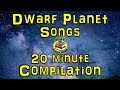 Dwarf Planets For Kids 20 Minute Compilation From Silly School Songs Dwarf Planet Songs mp3