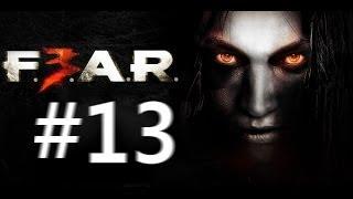 【#13】F.E.A.R.3 / フィアー3 実況配信 日本語吹替え