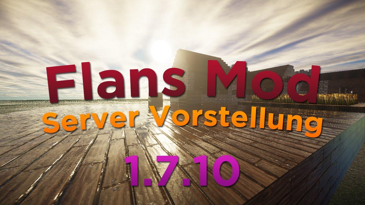 Flans Mod Server Vorstellung DEUGERCRACKEDCLANSNEWNEU - Minecraft server erstellen mit mods 1 7 10
