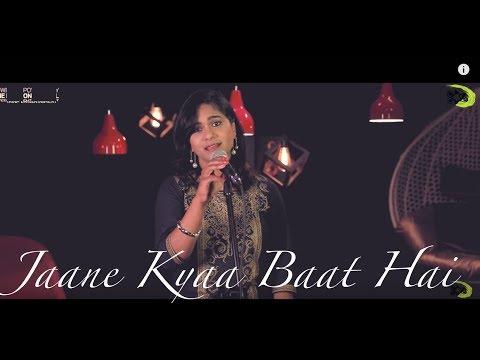 Jaane Kya Baat Hai | The Kroonerz Project | Ft. Sudha Kumar