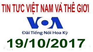 VOA Tin Tức Việt Nam và Thế Giới ingày 19 10 2017