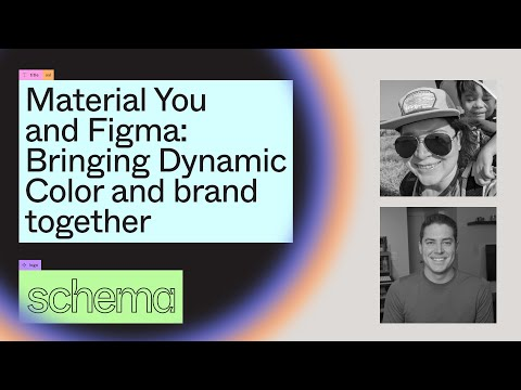 Material You & Figma: Bringing Dynamic Color & brand together - Rody Davis, Ivy Knight (Schema 2021)
