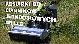 Kosiarki do ciągników jednoosiowych Grillo / listwowa / bijakowa / rotacyjna