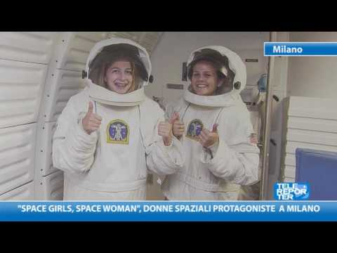 """Space girls, space woman"", donne spaziali protagoniste a Milano"
