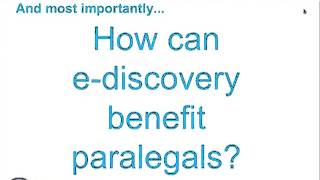 (ESI Roundtable, June 2013) Empowering Paralegals Part 1 - Discovery v e-Discovery