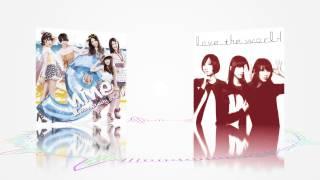 【love the world】Perfume x 9nine【夏 wanna say love U】