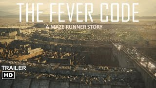 The fever code   TRAILER HD 2019