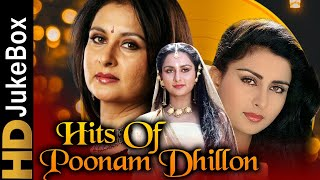Hits Of Poonam Dhillon | Bollywood Superhit Evergreen Songs | 80's Hindi Hit Songs