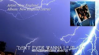 New England - Don't Ever Wanna Lose Ya (1979) [720p HD]