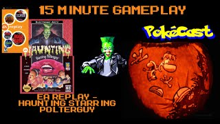 15 Minute Gameplay : EA Replay - Haunting Starring Polterguy