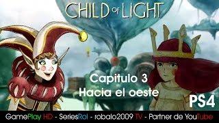 Child of Light Capitulo 3 Hacia el oeste   SeriesRol