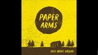 Paper Arms - Well Built Ships
