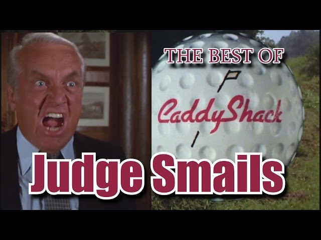 Caddyshack The Very Best Of Judge Smails Youtube