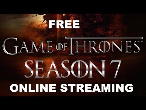 How to Watch or Download  Game Of Thrones Season 7 Online Free