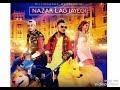 Nazar lag Jayegi - MusicMG, Kamal Raja & ShauRaaMusic