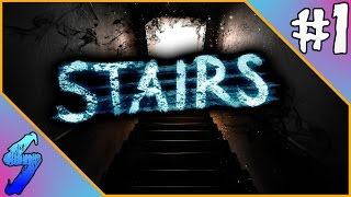 Stairs Gameplay | LET THE HORROR BEGIN!! | PART 1 (HD 60FPS)
