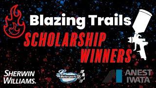 Blazing Trails Scholarship Winners!!