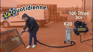 La quotidienne : Test client d'une sableuse aérogommeuse K20 avec compresseur 100 litres 3cv.