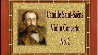 Saint-Saëns - Violin Concerto No. 2 in C Major