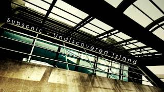 Subsonic - Undiscovered Island [Deep Progressive]