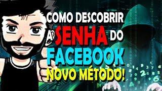 Como descobrir senha do Facebook!  3º método! (Com prova!)